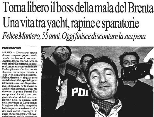 A 55 anni Felice Maniero è libero. L'articolo di Piero Colaprico nella cronaca di Repubblica del 23 agosto 2010